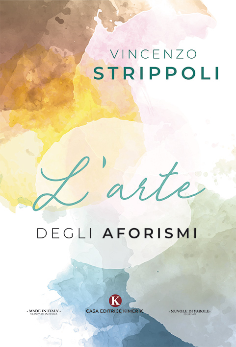 L Arte Degli Aforismi Vincenzo Strippoli 19 00 Aforismi