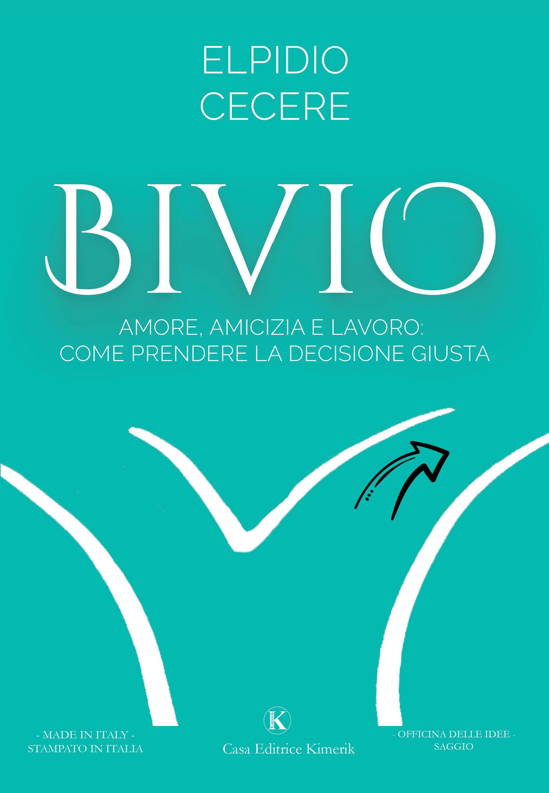 BIVIO Elpidio Cecere 15,00 € SAGGI FILOSOFICI